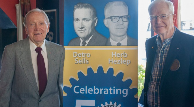Monrovia Rotary Honors Detro Sells and Herb Hezlep for over 50 years of Service